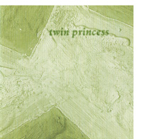 Twin Princess - The Complete Recordings